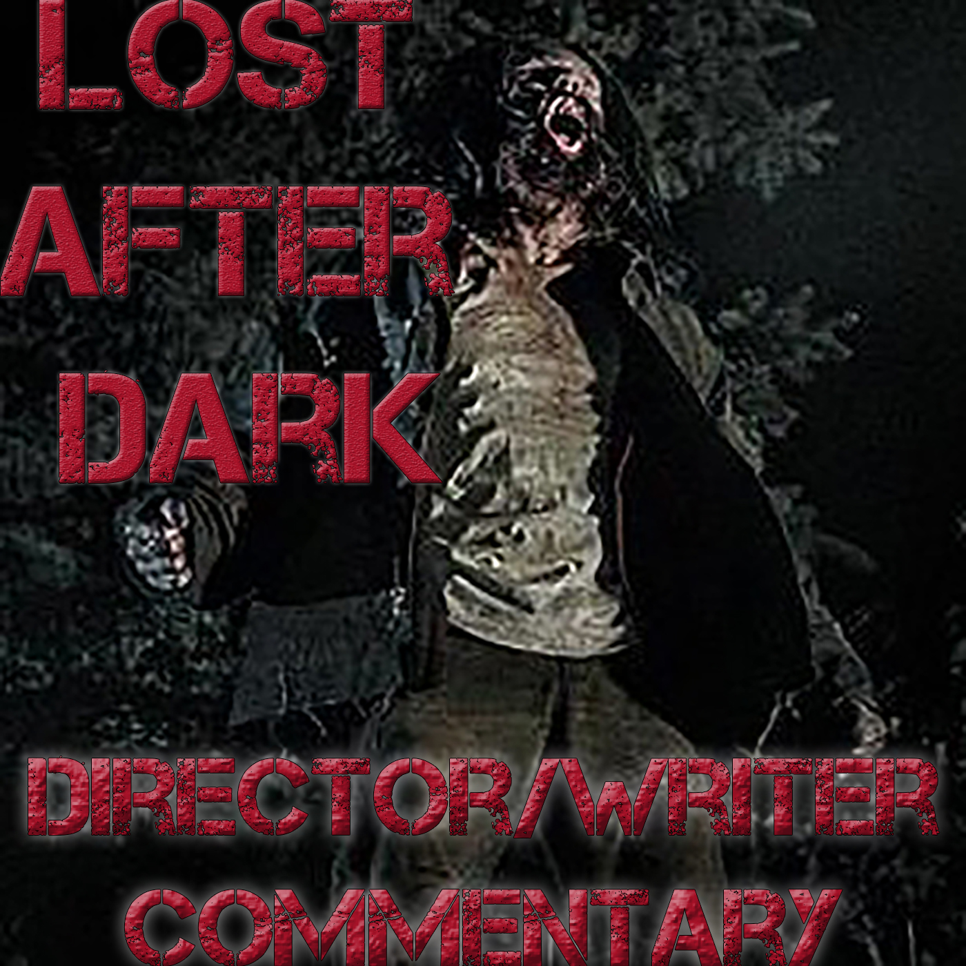 Lost After Dark Director/Writer Commentary